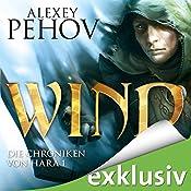Wind (Die Chroniken von Hara 1) | Alexey Pehov
