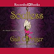 Soulless: An Alexia Tarabotti Novel | [Gail Carriger]