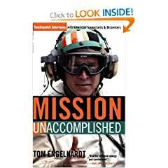 Mission Unaccomplished: TomDispatch Interviews with American Iconoclasts and Dissenters