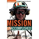 Mission Unaccomplished: TomDispatch Interviews with American Iconoclasts and Dissenters ~ Tom Engelhardt