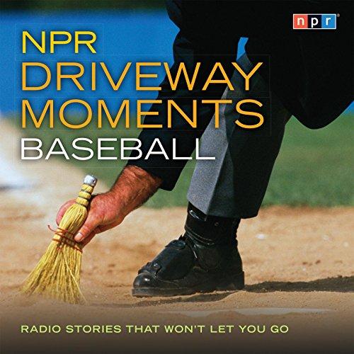 npr-driveway-moments-baseball-radio-stories-that-wont-let-you-go