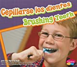 img - for Cepillarse los dientes/ Brushing Teeth (Dientes Sanos/ Healthy Teeth) (Spanish Edition) book / textbook / text book
