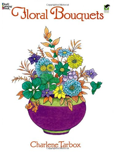 Floral Bouquets Coloring Book (Dover Nature Coloring Book), Buch