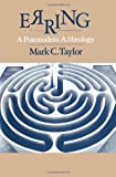Erring: A Postmodern A/theology (0226791424) by Taylor, Mark C.