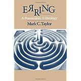 Erring: A Postmodern A/theology ~ Mark C. Taylor