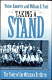 img - for Taking a Stand: The Story of the Ottumwa Brethren book / textbook / text book