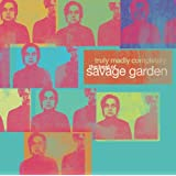 Truly Madly Completely: The Best of Savage Gardenby Savage Garden
