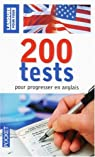 200 Tests pour progresser en anglais par Berman