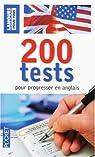 200 Tests pour progresser en anglais par Jean-Pierre Berman