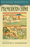 img - for The Human Tradition in Premodern China (The Human Tradition around the World series) book / textbook / text book