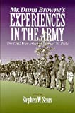 Mr  Dunn Browne's Experiences in the Army: The Civil War Letters of Samuel Fiske (The North's Civil War)