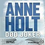 Død joker [Dead Joker] | Anne Holt