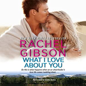 What I Love About You | [Rachel Gibson]