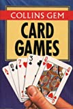 Card Games (Collins Gem) (0004589955) by Diagram Group