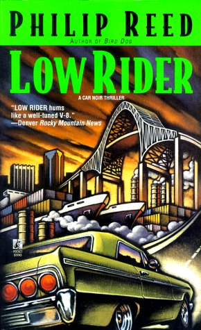 Low Rider, Philip Reed