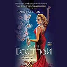 Club Deception Audiobook by Sarah Skilton Narrated by Karissa Vacker