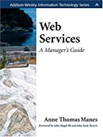 Web Services: A Manager's Guide Front Cover