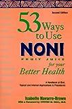 53 Ways to use Noni Fruit Juice
