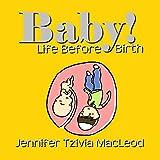 Baby! Life before birth (Hashems Amazing World Book 3)