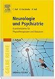 Neurologie und Psychiatrie. Krankheitslehre für Physiotherapeuten und Masseure title=