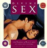 img - for Divine Sex: The Tantric & Taoist Arts of Conscious Loving book / textbook / text book