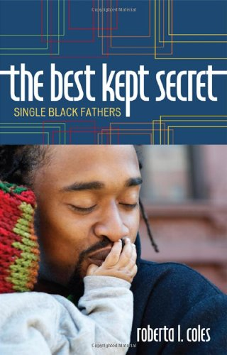 The Best Kept Secret: Single Black Fathers