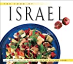 The Food of Israel: Authentic Recipes...