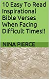 10 Easy To Read Inspirational Bible Verses When Facing Difficult Times!!