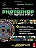 img - for Photoshop for Digital Video: Creative Solutions for Professional Results book / textbook / text book