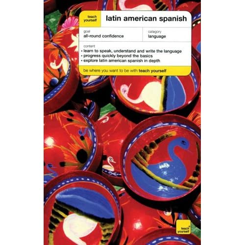 Teach Yourself Latin American Spanish Complete Course Package
