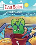 img - for Lost Soles book / textbook / text book