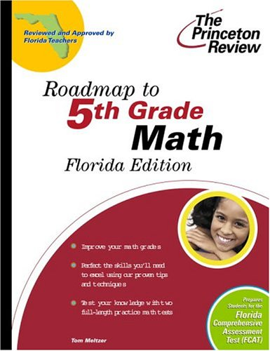 Roadmap to 5th Grade Math, Florida Edition (State Test Preparation Guides)