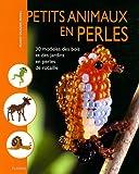 echange, troc Marie-Claude Burel - Petits animaux en perles