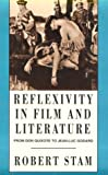 Reflexivity in Film and Literature: From Don Quixote to Jean-Luc Godard