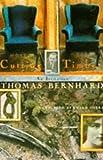 Cutting Timber: An Irritation (0099762609) by Bernhard, Thomas