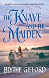 img - for The Knave And The Maiden book / textbook / text book