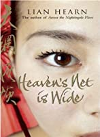 Heaven's Net is Wide (Tales of the Otori)