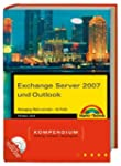 Exchange Server 2007 und Outlook: Mes...