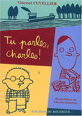 Tu parles Charles !