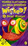 Wicked!: Dead Ringer No. 4 (0140389938) by Jennings, Paul