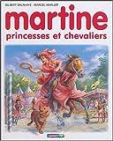 "Afficher ""Martine princesses et chevaliers"""