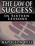 img - for The Law of Success In Sixteen Lessons [Paperback] [2009] (Author) Napoleon Hill book / textbook / text book