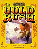 Search : The Gold Rush &#40;Life in the Old West&#41;