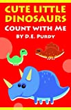 img - for Counting Numbers: Cute Little Dinosaurs - Count with Me book / textbook / text book
