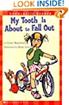 Scholastic Reader: My Tooth is About...