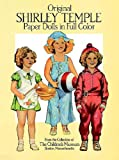 Boston Children's Museum Original Shirley Temple Paper Dolls in Full Colour (Dover Celebrity Paper Dolls)