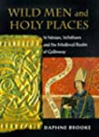 Wild Men and Holy Places: St.Ninian,...