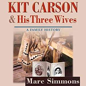 Kit Carson and His Three Wives Audiobook