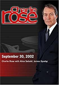 Charlie Rose with Alice Sebold; James Spader (September 30, 2002)
