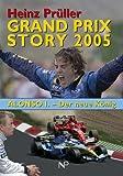 Grand Prix Story 2005: Das grosse Duell Schumi-Alonso / Die Formel Austria -
